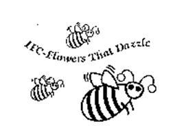 IFC-FLOWERS THAT DAZZLE