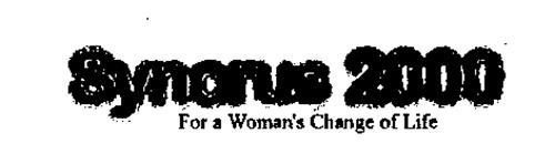 SYNCRUS 2000 FOR A WOMAN'S CHANGE OF LIFE