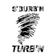 S'BURB'N TURB'N