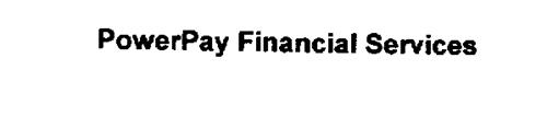 POWERPAY FINANCIAL SERVICES