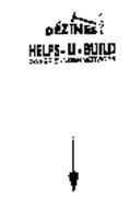 DEZINES PLUS HELPS-U-BUILD OWNER BUILDER SERVICES