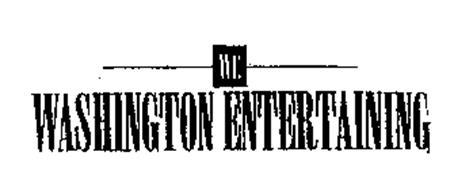 WE WASHINGTON ENTERTAINING