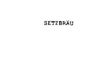 SETZBRAU