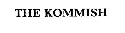 THE KOMMISH