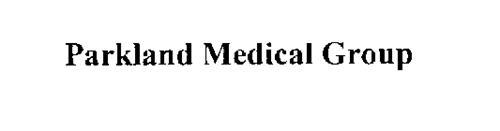 PARKLAND MEDICAL GROUP