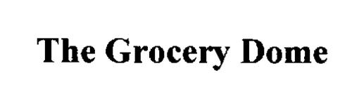 THE GROCERY DOME