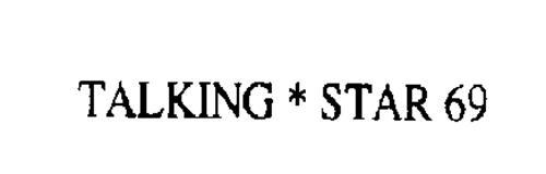 TALKING STAR 69