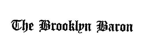 THE BROOKLYN BARON
