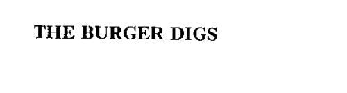 THE BURGER DIGS
