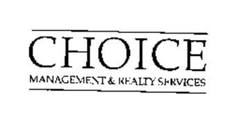 CHOICE MANAGEMENT & REALTY SERVICES