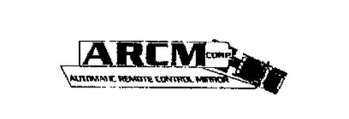 ARCM CORP. AUTOMATIC REMOTE CONTROL MIRROR