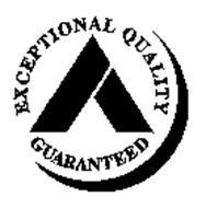EXCEPTIONAL QUALITY GUARANTEED