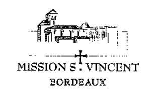 MISSION ST. VINCENT BORDEAUX