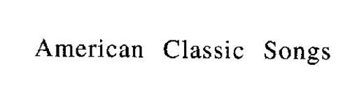 AMERICAN CLASSIC SONGS