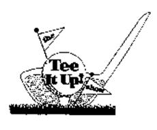 THE TEE IT UP! SHOW