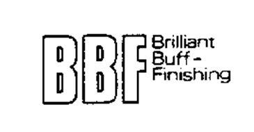 BBF BRILLIANT BUFF-FINISHING