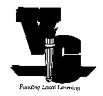 VARSITY GOLD INC. FUNDING LOCAL LEARNING