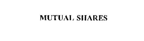 MUTUAL SHARES
