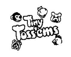 TINY TOSS'EMS