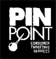 PIN POINT CONSUMER TARGETING SERVICES