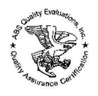 ABS QUALITY EVALUATIONS, INC. QUALITY ASSURANCE CERTIFICATION