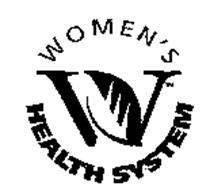 W WOMEN'S HEALTH SYSTEM