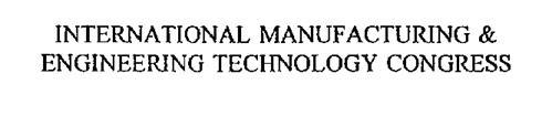 INTERNATIONAL MANUFACTURING & ENGINEERING TECHNOLOGY CONGRESS
