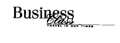 BUSINESS CLASS TRAVEL IN OUR TIMES
