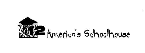 K 12 AMERICA'S SCHOOLHOUSE