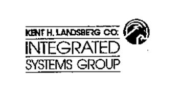 INTEGRATED SYSTEMS GROUP KENT H. LANDSBERG CO.