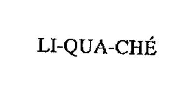 LI-QUA-CHE