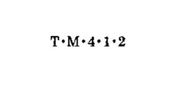 T M 4 1 2