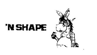 'N SHAPE