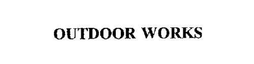 OUTDOOR WORKS
