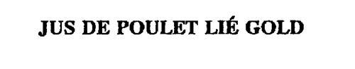 JUS DE POULET LIE GOLD