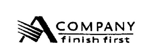 A COMPANY FINISH FIRST