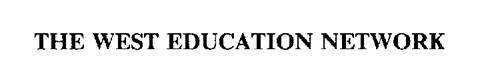 THE WEST EDUCATION NETWORK