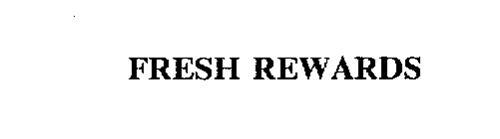 FRESH REWARDS