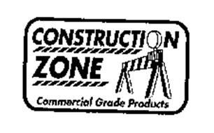 CONSTRUCTION ZONE COMMERCIAL GRADE PRODUCTS
