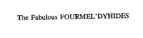 THE FABULOUS FOURMEL'DYHIDES
