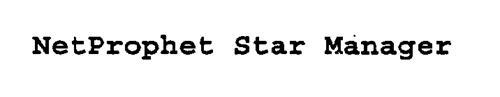 NETPROPHET STAR MANAGER