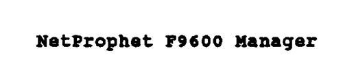 NETPROPHET F9600 MANAGER