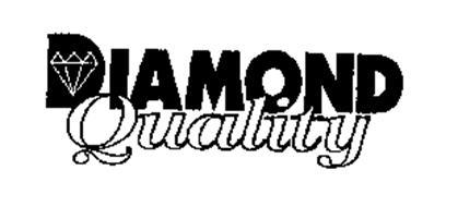 DIAMOND QUALITY