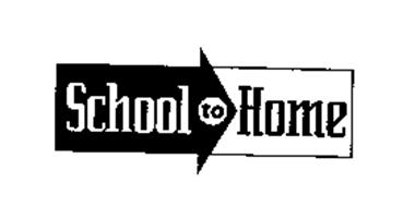 SCHOOL TO HOME