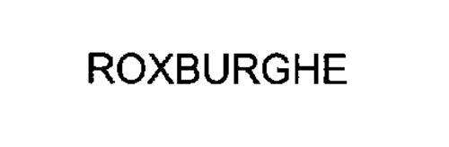 ROXBURGHE