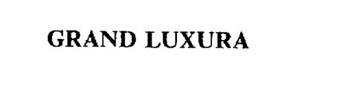 GRAND LUXURA