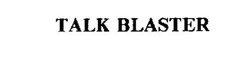 TALK BLASTER