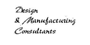DESIGN & MANUFACTURING CONSULTANTS