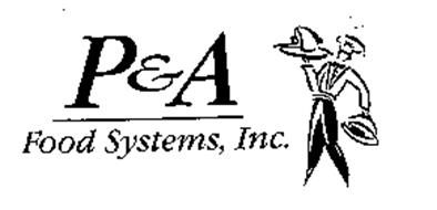 P & A FOOD SYSTEMS, INC.
