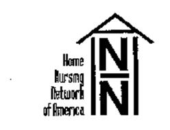 HOME NURSING NETWORK OF AMERICA
